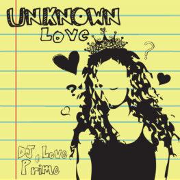 DJ Love - Unknown Love